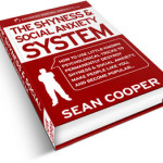 The Shyness and Social Anxiety System by Sean Cooper