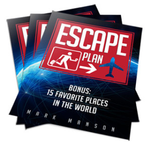 Escape Plan Ditch The Rat Race, Discover The World, Live Better For Less Bonus Material